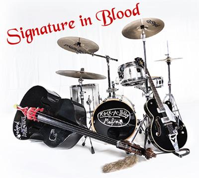 Rockabilly Mafia - Signature In Blood
